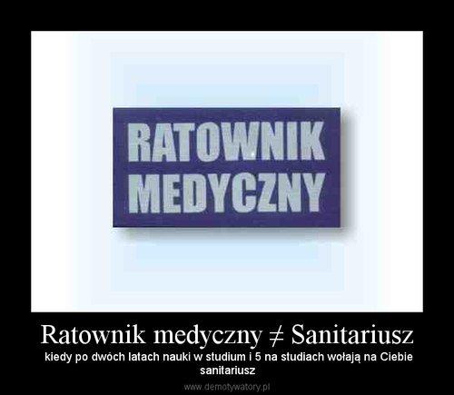 Ratownik medyczny ≠ Sanitariusz