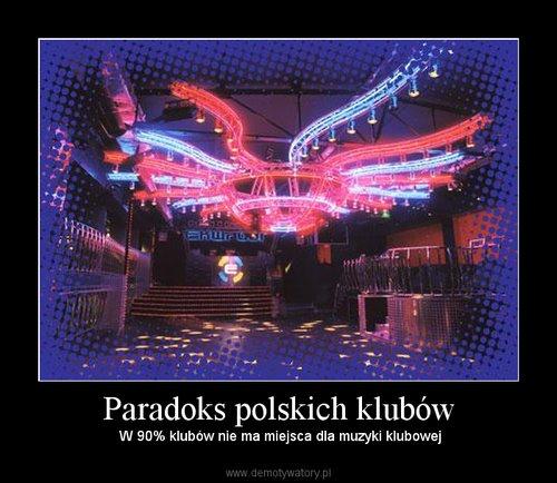 Paradoks polskich klubów