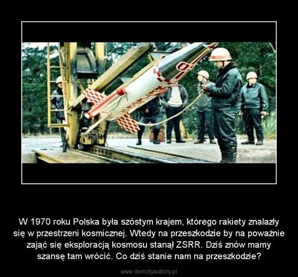 """""""Polska Rzeczpospolita Kosmiczna"""" – W 1970 roku Polska była szóstym krajem, którego rakiety znalazły się w przestrzeni kosmicznej. Wtedy na przeszkodzie by na poważnie zająć się eksploracją kosmosu stanął ZSRR. Dziś znów mamy szansę tam wrócić. Co dziś stanie nam na przeszkodzie?"""
