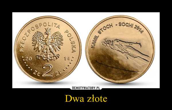 Dwa złote –
