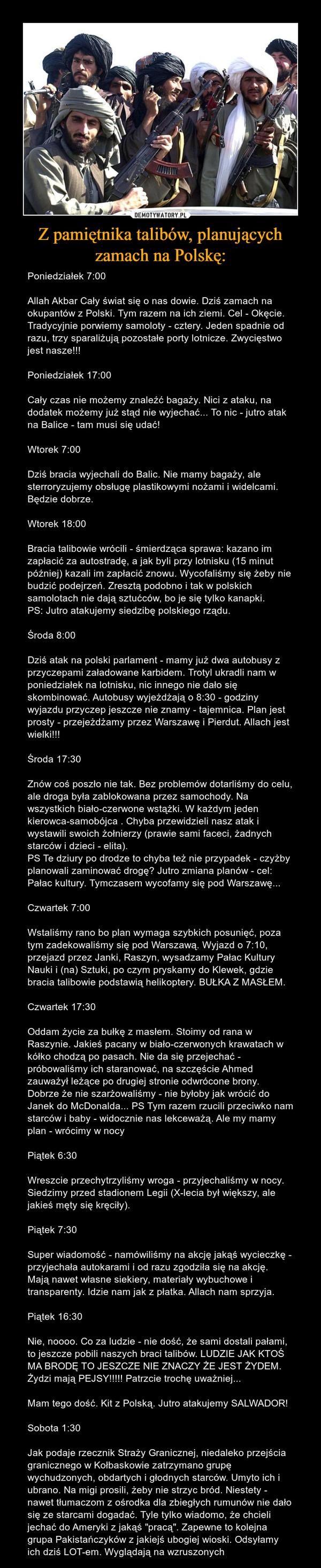 Z pamiętnika talibów, planujących zamach na Polskę: