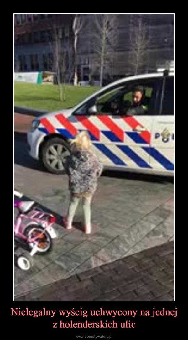 Nielegalny wyścig uchwycony na jednej z holenderskich ulic –
