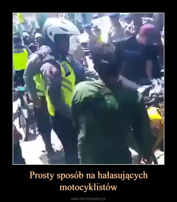 Prosty sposób na hałasujących motocyklistów –