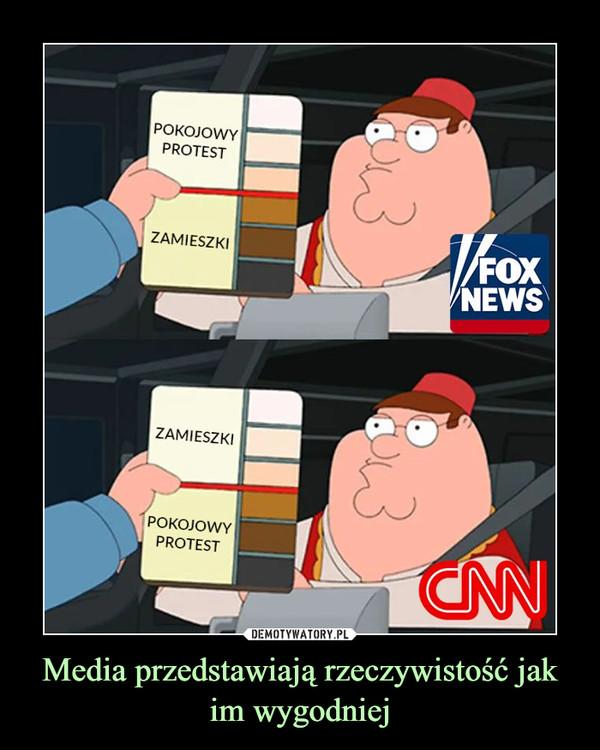 Media przedstawiają rzeczywistość jak im wygodniej –  POKOJOWY PROTESTZAMIESZKI