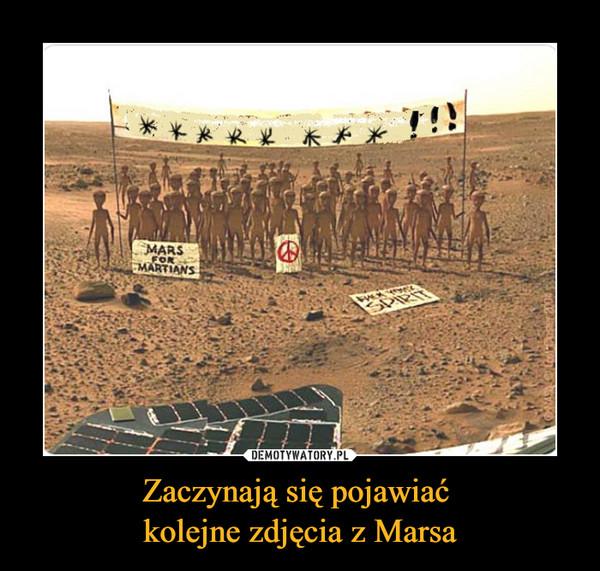 Zaczynają się pojawiać kolejne zdjęcia z Marsa –