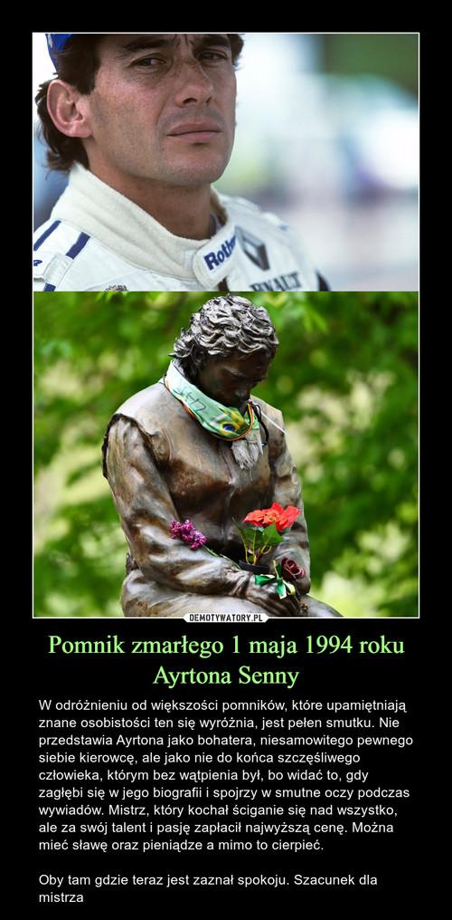 Pomnik zmarłego 1 maja 1994 roku Ayrtona Senny