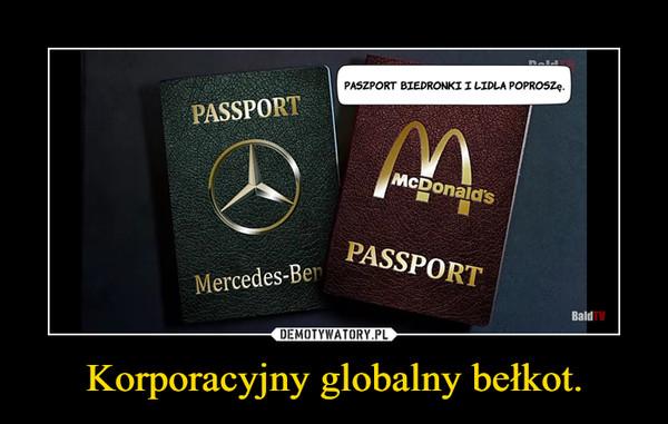 Korporacyjny globalny bełkot. –