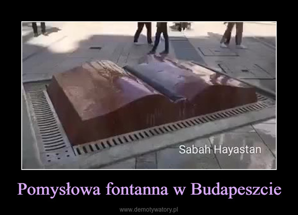 Pomysłowa fontanna w Budapeszcie –