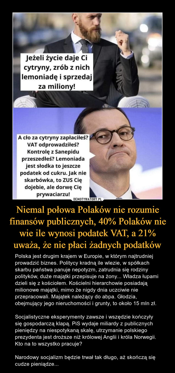 Niemal połowa Polaków nie rozumie finansów publicznych, 40% Polaków nie wie ile wynosi podatek VAT, a 21% uważa, że nie płaci żadnych podatków