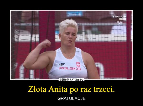 Złota Anita po raz trzeci. – GRATULACJE