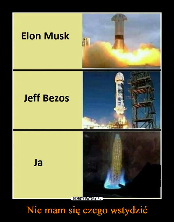 Nie mam się czego wstydzić –  Elon Musk Jeff Bezos Ja