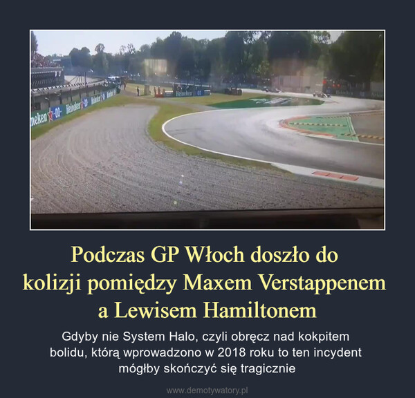 Podczas GP Włoch doszło do kolizji pomiędzy Maxem Verstappenem a Lewisem Hamiltonem – Gdyby nie System Halo, czyli obręcz nad kokpitem bolidu, którą wprowadzono w 2018 roku to ten incydent mógłby skończyć się tragicznie