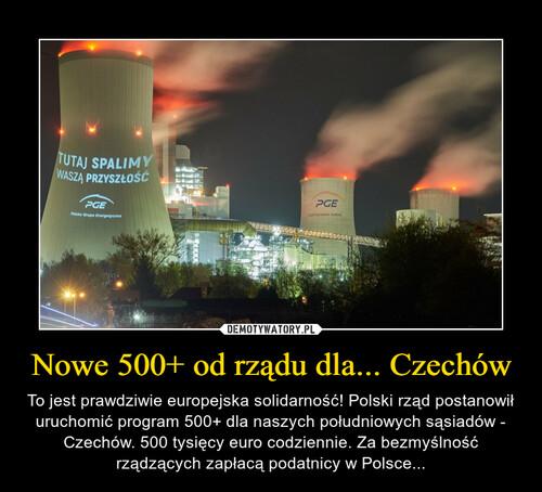 Nowe 500+ od rządu dla... Czechów