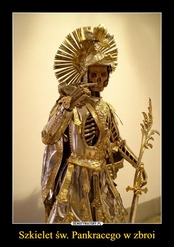 Szkielet św. Pankracego w zbroi –