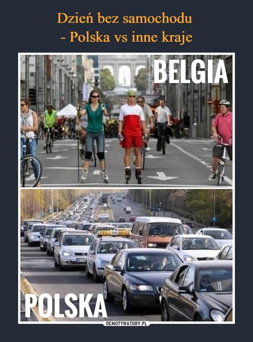 Dzień bez samochodu  - Polska vs inne kraje