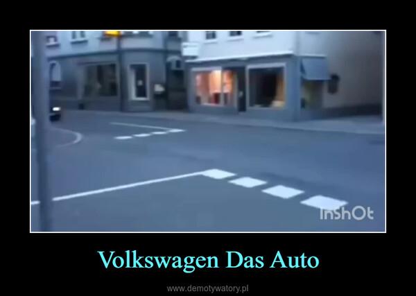 Volkswagen Das Auto –