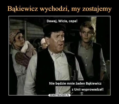Bąkiewicz wychodzi, my zostajemy
