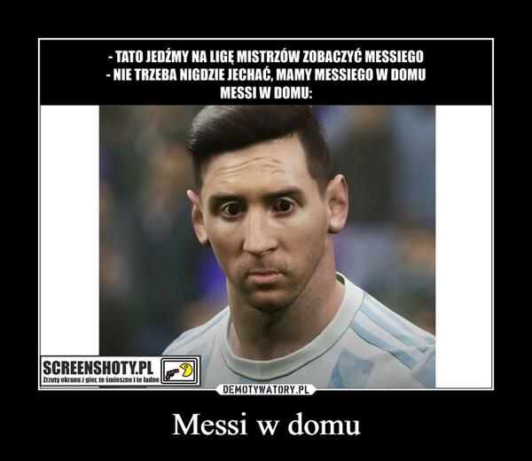 Messi w domu –